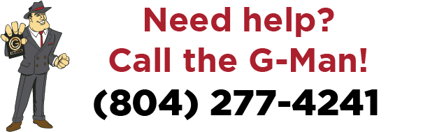 Call the G-Man! (804) 277-4241